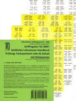 Fachassistent Lohn und Gehalt (Lohnsteuerhandbuch)/ Dürckheim-Griffregister Nr. 1965 (2018) von Braun,  Simone, Dürckheim,  Constantin