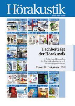 Fachbeiträge der Hörakustik Oktober 2011 – September 2013