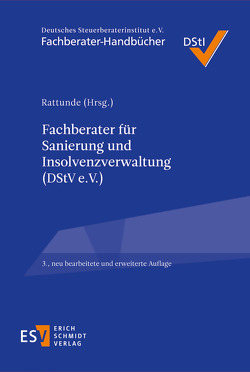 Fachberater für Sanierung und Insolvenzverwaltung (DStV e. V.) von Amberger,  Katrin, Bschorr,  Stephanie, Fritze,  Marc, Gramsch,  Peter, Kallies,  Jan, Lambrecht,  Martin, Martini,  Torsten, Pestke,  Axel, Rattunde,  Rolf, Reinhardt,  Frank, Schmid,  Valentin, Smid,  Stefan, Stark,  Jesko, Streuber,  Dirk, Suikat,  Alexandra, Wehdeking,  Silke, Witt,  Thomas