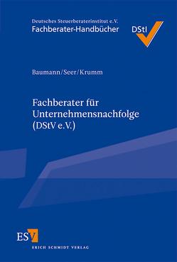 Fachberater für Unternehmensnachfolge (DStV e.V.) von Baumann,  Wolfgang, Krumm,  Marcel, Seer,  Roman