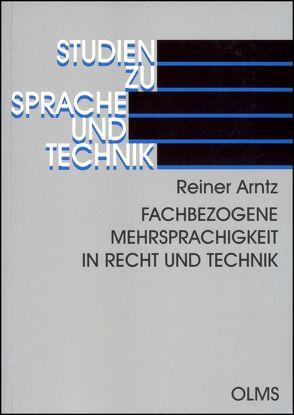 Fachbezogene Mehrsprachigkeit in Recht und Technik von Arntz,  Reiner