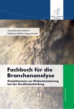 Fachbuch für die Branchenanalyse von Damas,  Dr. Jens-Peter, Fentz,  Volker, Gudera,  Michael