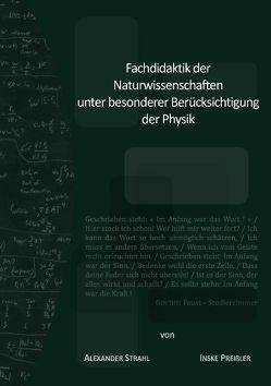 Fachdidaktik der Naturwissenschaften unter besonderer Berücksichtigung der Physik von Preißler,  Inske, Strahl,  Alexander