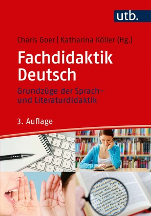 Fachdidaktik Deutsch von Goer,  Charis, Köller,  Katharina