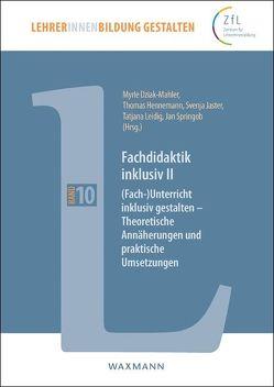 Fachdidaktik inklusiv II von Dziak-Mahler,  Myrle, Hennemann,  Thomas, Jaster,  Svenja, Leidig,  Tatjana, Springob,  Jan