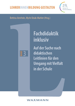 Fachdidaktik inklusiv von Amrhein,  Bettina, Dziak-Mahler,  Myrle