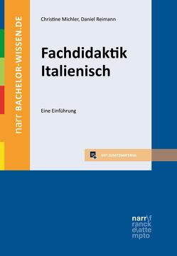 Fachdidaktik Italienisch von Michler,  Christine, Reimann,  Daniel