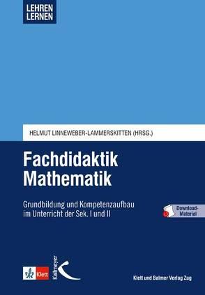 Fachdidaktik Mathematik von Linneweber-Lammerskitten,  Helmut