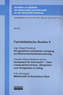 Fachdidaktische Studien II von Breitfuss-Horner,  Claudia Helena, Engert-Oostingh,  Ingo, Fuchs,  Karl-Josef, Schweiger,  Fritz