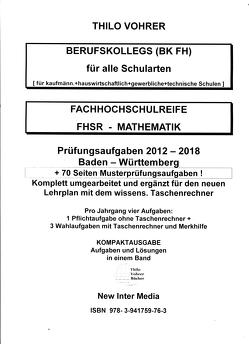 Fachhochschulreife-Mathematik.2012-2018 mit Lösungen von Vohrer,  Thilo