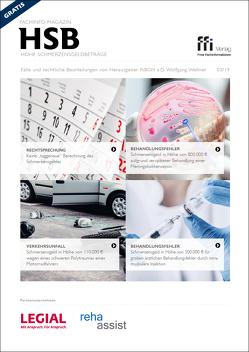 Fachinfo-Magazin HSB 3/2019 – Hohe Schmerzensgeldbeträge von Wellner,  Wolfgang