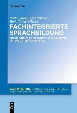 Fachintegrierte Sprachbildung von Lütke,  Beate, Petersen,  Inger, Tajmel,  Tanja