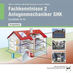 Fachkenntnisse 2 Anlagenmechaniker SHK von Albers,  Joachim, Dommel,  Rainer, Montaldo-Ventsam,  Henry, Pusch,  Peter, Wagner,  Josef
