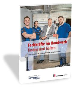 Fachkräfte im Handwerk finden und halten von handwerkmagazin