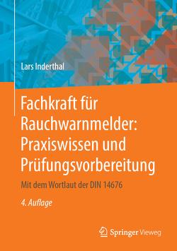 Fachkraft für Rauchwarnmelder: Praxiswissen und Prüfungsvorbereitung von Inderthal,  Lars
