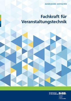 Fachkraft für Veranstaltungstechnik von Fitzner-Kohn,  Petra, Zimmermann,  Manfred