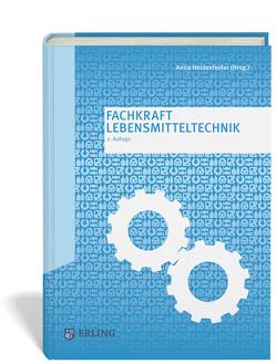 Fachkraft Lebensmitteltechnik von Heidenfelder,  Anita