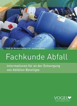 Fachkunde Abfall von Dr. Brand,  Joachim, Prof. Dr. Müller,  Norbert