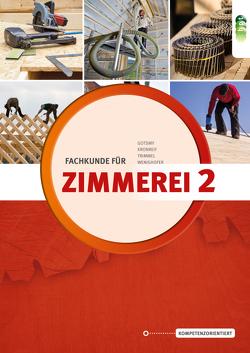 Fachkunde für Zimmerei 2.Teil – Neubearbeitung von Gotsmy,  Friedrich, Kronreif,  Mathias, Trimmel,  Günther, Wenighofer,  August