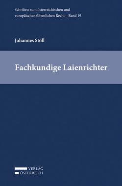 Fachkundige Laienrichter von Stoll,  Johannes