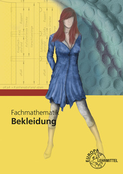 Fachmathematik Bekleidung von Eberle,  Hannelore, Gonser,  Elke, Schuck,  Monika