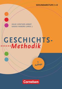 Fachmethodik / Geschichts-Methodik (6. Auflage) von Guenther-Arndt,  Hilke, Handro,  Saskia