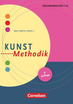 Fachmethodik / Kunst-Methodik (5. Auflage) von Berlinger-Odemer,  Tanya, Paech,  Katharina, Wirth,  Ingo, Wirth,  Kai Helge