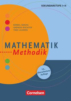 Fachmethodik / Mathematik-Methodik (11. überarbeitete Auflage) von Barzel,  Bärbel, Büchter,  Andreas, Leuders,  Timo
