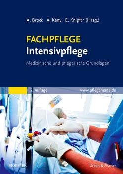 FACHPFLEGE Intensivpflege von Brock,  Andrea, Kany,  Anke, Knipfer,  Eva