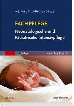 Fachpflege Neonatologische und Pädiatrische Intensivpflege von Löscher,  Diana, Messall,  Anja, Stein,  Ulrike