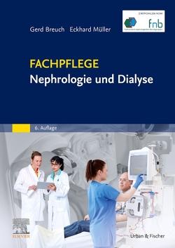 Fachpflege Nephrologie und Dialyse von Breuch,  Gerd, Müller,  Eckhard