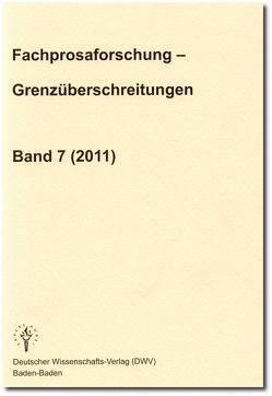 Fachprosaforschung – Grenzüberschreitungen Band 7 (2011) von Keil,  Gundolf
