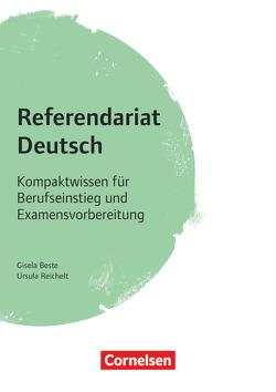 Fachreferendariat Sekundarstufe I und II / Referendariat Deutsch von Beste,  Gisela, Reichelt,  Ursula