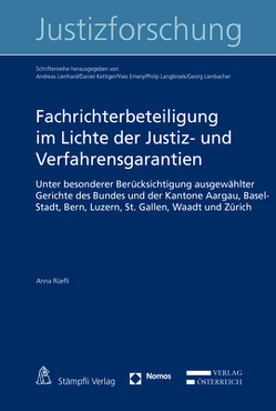 Fachrichterbeteiligung im Lichte der Justiz- und Verfahrensgarantien von Rüefli,  Anna
