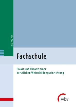Fachschule von Pahl,  Jörg-Peter