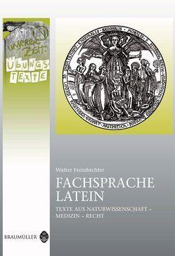 Fachsprache Latein – Übungstexte von Freinbichler,  Walter