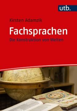 Fachsprachen von Adamzik,  Kirsten