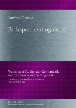 Fachsprachenlinguistik von Grucza,  Sambor