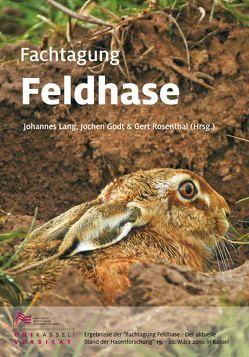 Fachtagung Feldhase von Godt,  Jochen, Lang,  Johannes, Rosenthal,  Gert