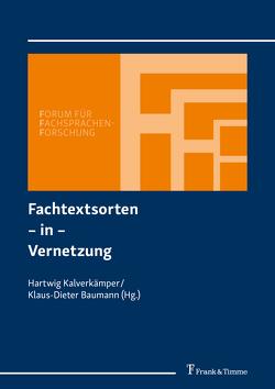 Fachtextsorten – in – Vernetzung von Baumann,  Klaus-Dieter, Kalverkämper,  Hartwig