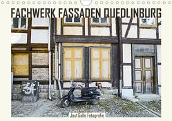 FACHWERK FASSADEN QUEDLINBURG (Wandkalender 2020 DIN A4 quer) von Galle,  Jost