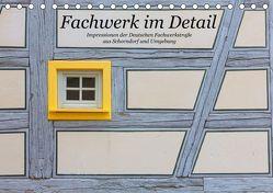 Fachwerk im Detail (Tischkalender 2019 DIN A5 quer) von Eisold,  Hanns-Peter