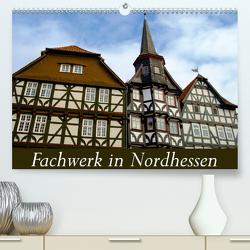 Fachwerk in Nordhessen (Premium, hochwertiger DIN A2 Wandkalender 2020, Kunstdruck in Hochglanz) von W. Lambrecht,  Markus