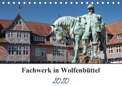 Fachwerk in Wolfenbüttel (Tischkalender 2020 DIN A5 quer) von Artist Design,  Magic, Gierok,  Steffen