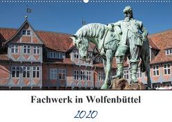 Fachwerk in Wolfenbüttel (Wandkalender 2020 DIN A2 quer) von Artist Design,  Magic, Gierok,  Steffen