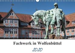 Fachwerk in Wolfenbüttel (Wandkalender 2020 DIN A3 quer) von Artist Design,  Magic, Gierok,  Steffen