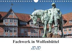 Fachwerk in Wolfenbüttel (Wandkalender 2020 DIN A4 quer) von Artist Design,  Magic, Gierok,  Steffen