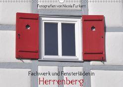 Fachwerk und Fensterläden in Herrenberg (Wandkalender 2019 DIN A3 quer)