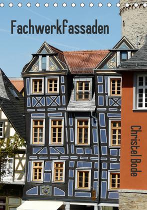 Fachwerkfassaden (Tischkalender 2020 DIN A5 hoch) von Bode,  Christel