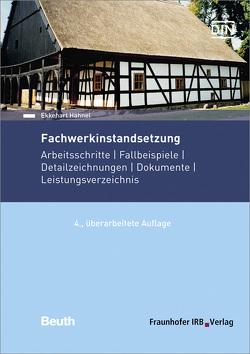 Fachwerkinstandsetzung. von Hähnel,  Ekkehart
